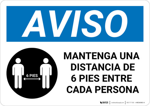 Notice: Please Maintain A Distance Of 6 Feet Spanish with Icon Landscape - Wall Sign
