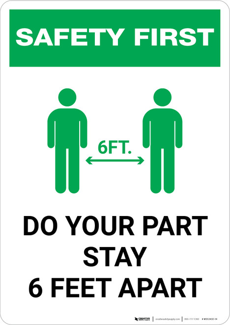 Safety First: Do Your Part Stay 6 Feet Apart with Icon Portrait - Wall Sign