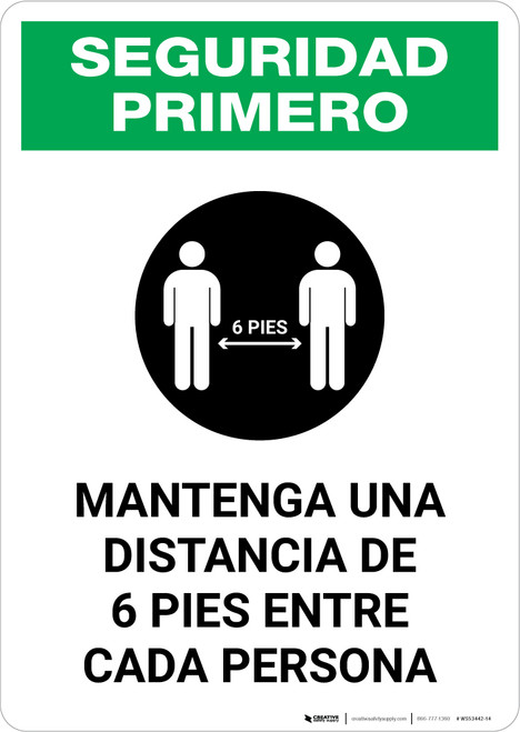 Safety First: Please Maintain A Distance Of 6 Feet Spanish with Icon Portrait - Wall Sign