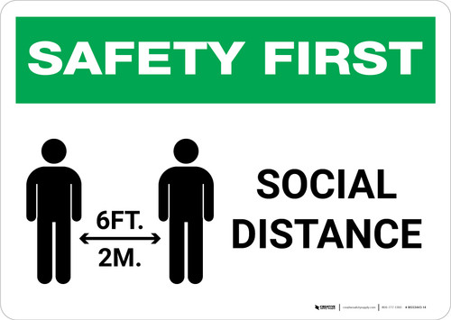 Safety First: Social Distance 6 Ft 2m with Icon Landscape - Wall Sign