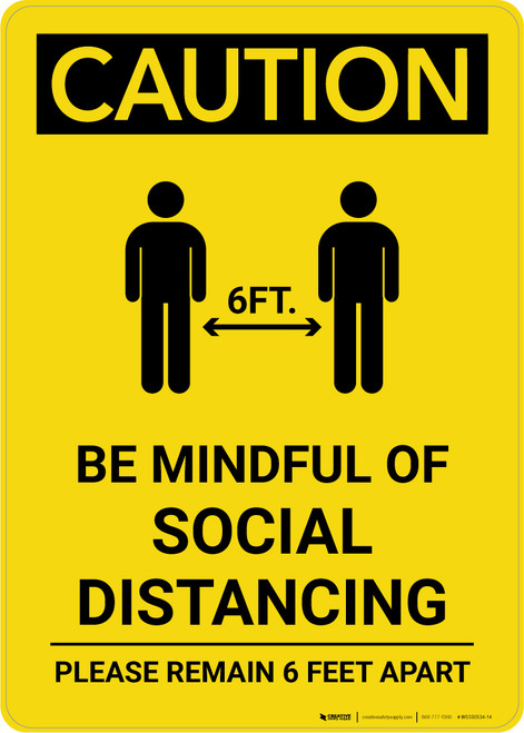 Caution: Be Mindful of Social Distancing with Icon Portrait - Wall Sign