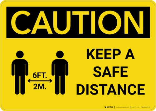 Caution: Keep a Safe Distance Landscape - Wall Sign