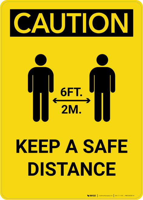Caution: Keep a Safe Distance with Icon Portrait - Wall Sign