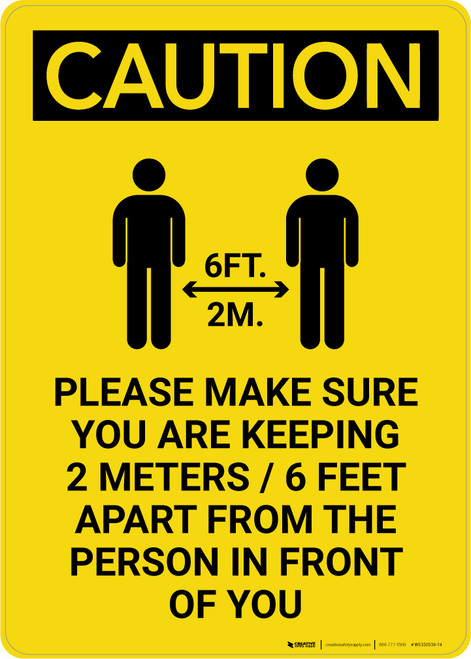 Caution: Make Sure You Are Keeping 6 Feet Apart with Icon Portrait - Wall Sign