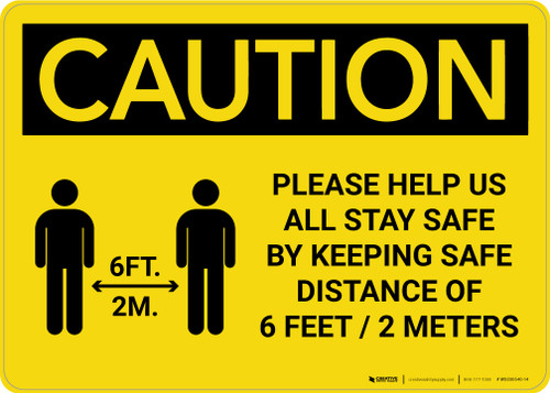 Caution: Please Help Us All Stay Safe By Keeping 2m Distance with Icon Landscape - Wall Sign
