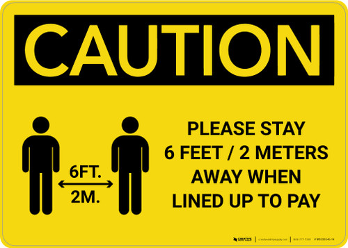Caution: Please Stay 6ft Away When Lined Up To Pay with Icon Landscape - Wall Sign