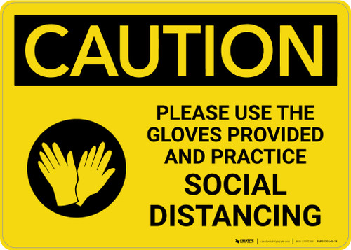 Caution: Please Use the Gloves Provided and Practice Social Distancing with Icon Landscape - Wall Sign