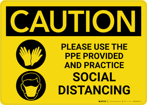 Caution: Please Use the PPE Provided and Practice Social Distancing with Icons Landscape - Wall Sign