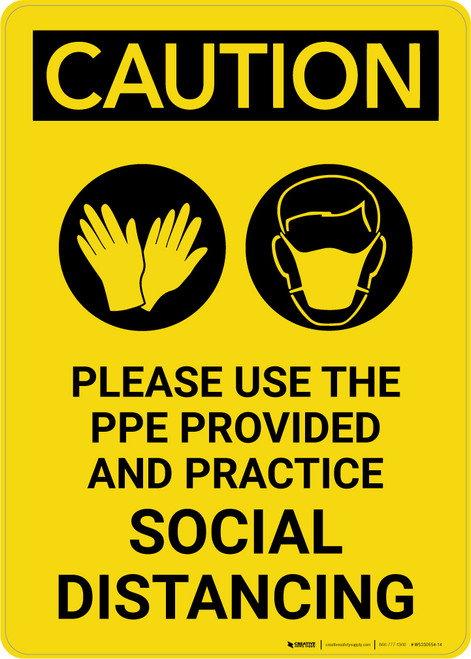 Caution: Please Use the PPE Provided and Practice Social Distancing with Icons Portrait - Wall Sign