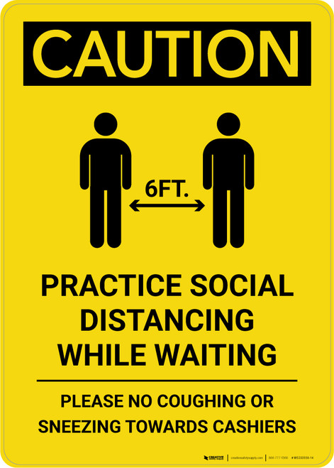 Caution: Practice Social Distancing While Waiting with Icon Portrait - Wall Sign