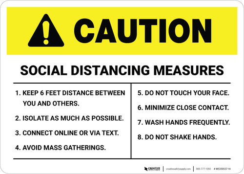 Caution: Social Distancing Measures Landscape - Wall Sign