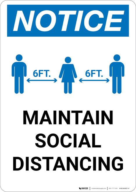 Notice: Maintain Social Distancing with Icon Portrait - Wall Sign