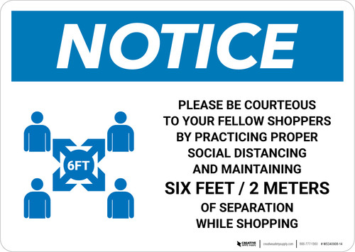 Notice: Please Be Courteous Social Distancing with Icon Landscape - Wall Sign