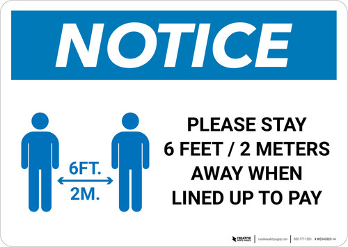 Notice: Please Stay 6ft Away When Lined Up To Pay Landscape - Wall Sign