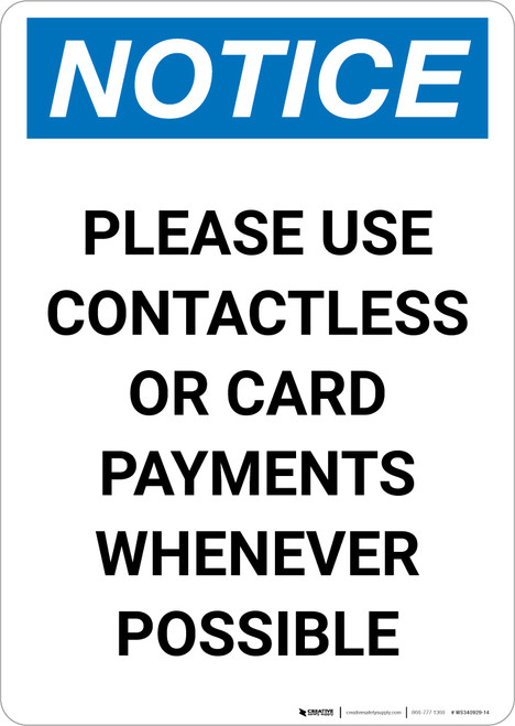 Notice: Please Use Contactless or Card Payments When Possible Portrait - Wall Sign