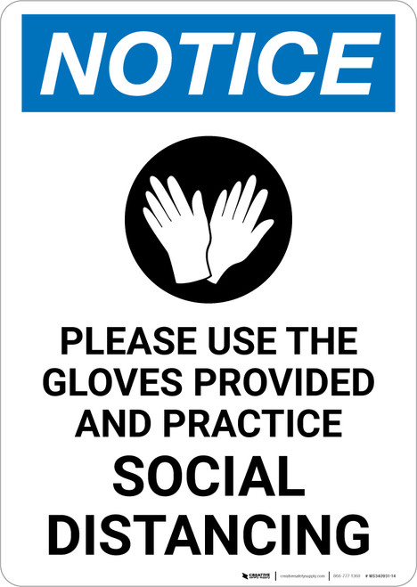 Notice: Please Use the Gloves Provided and Practice Social Distancing with Icon Portrait - Wall Sign