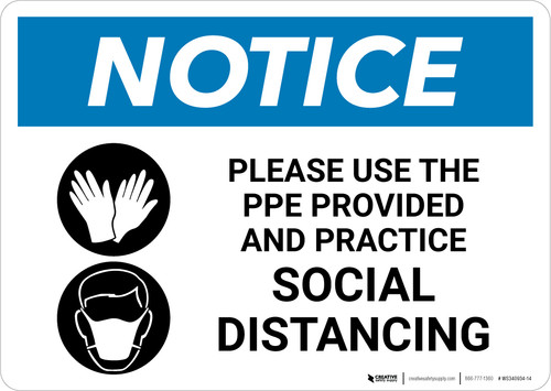 Notice: Please Use the PPE Provided and Practice Social Distancing with Icons Landscape - Wall Sign