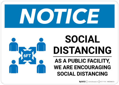 Notice: Social Distancing as a Public Facility with Icon Landscape - Wall Sign