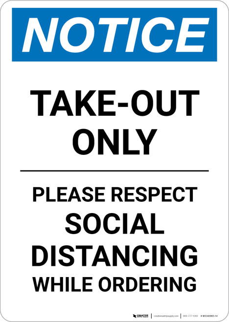 Notice: Take Out Only Please Respect Social Distancing Portrait - Wall Sign