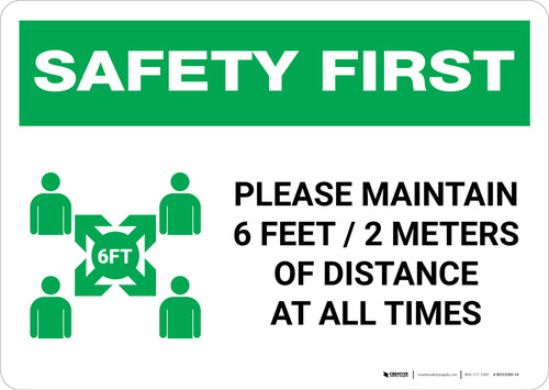 Safety First: Please Maintain 6 Feet of Distance at all Times with Icon Landscape - Wall Sign