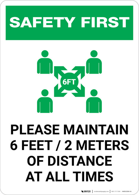 Safety First: Please Maintain 6 Feet of Distance at all Times with Icon Portrait - Wall Sign