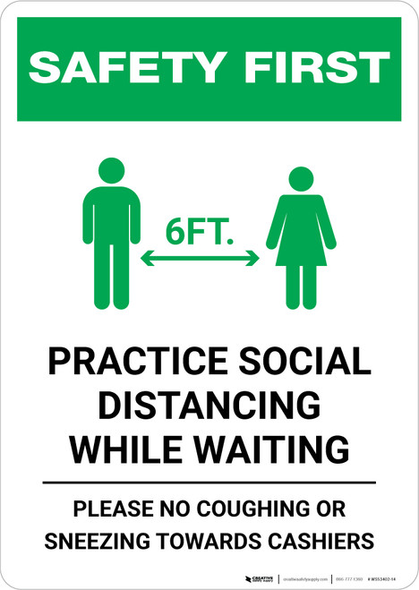 Safety First: Practice Social Distancing While Waiting with Icon Portrait - Wall Sign