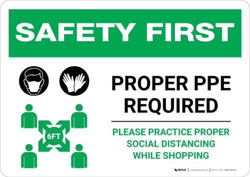 Safety First: Proper PPE Required Maintain Social Distance with Icons Landscape - Wall Sign
