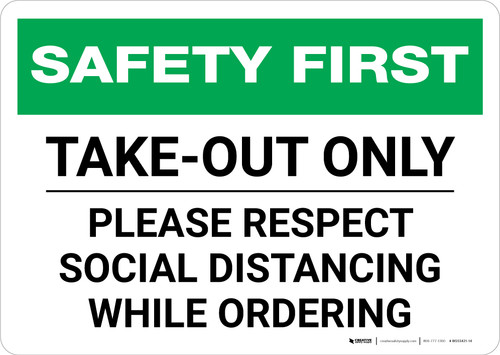 Safety First: Take Out Only Please Respect Social Distancing Landscape - Wall Sign