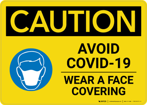 Caution: Avoid COVID-19 Wear A Face Covering with Icon Landscape - Wall Sign