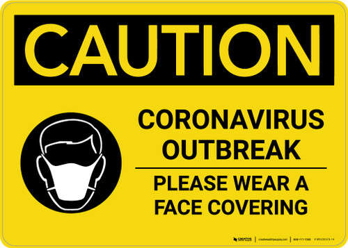 Caution: Coronavirus Outbreak Please Wear Face Coverings with Icon Landscape - Wall Sign