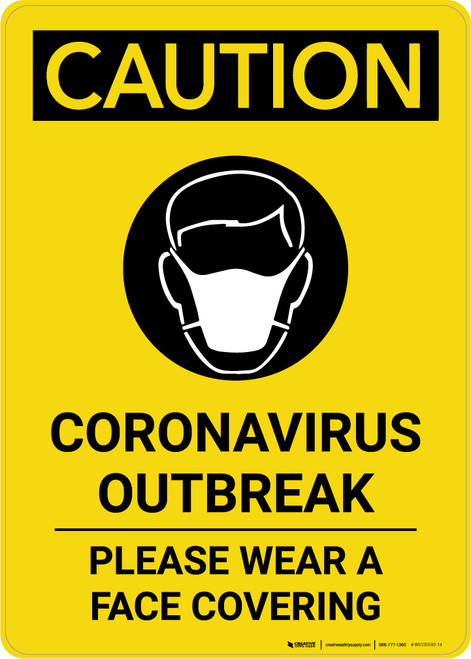 Caution: Coronavirus Outbreak Please Wear Face Coverings with Icon Portrait - Wall Sign