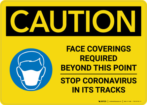 Caution: Face Coverings Required Beyond This Point Stop Coronavirus with Icon Landscape - Wall Sign