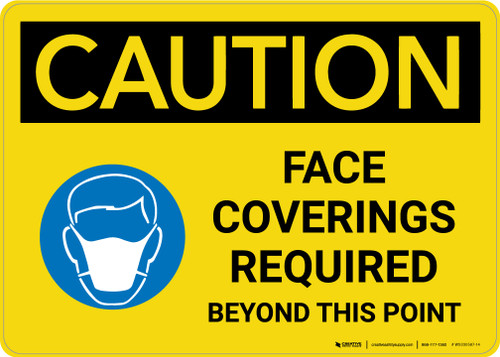 Caution: Face Coverings Required Beyond This Point with Icon Landscape - Wall Sign