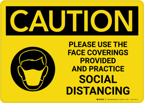 Caution: Please Use The Face Coverings Provided Practice Social Distancing with Icon Landscape - Wall Sign