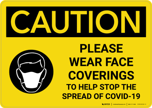 Caution: Please Wear Face Coverings COVID-19 with Icon Landscape - Wall Sign