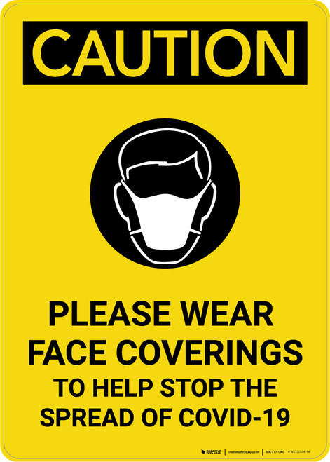 Caution: Please Wear Face Coverings COVID-19 with Icon Portrait - Wall Sign
