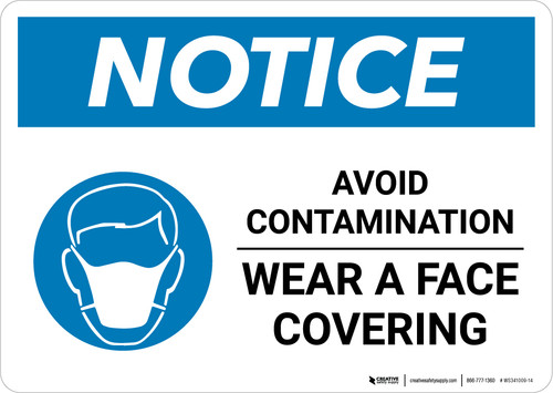 Notice: Avoid Contamination Wear A Face Covering with Icon Landscape - Wall Sign