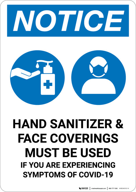 Notice: Hand Sanitizer & Face Coverings Must Be Used with Icons Portrait - Wall Sign