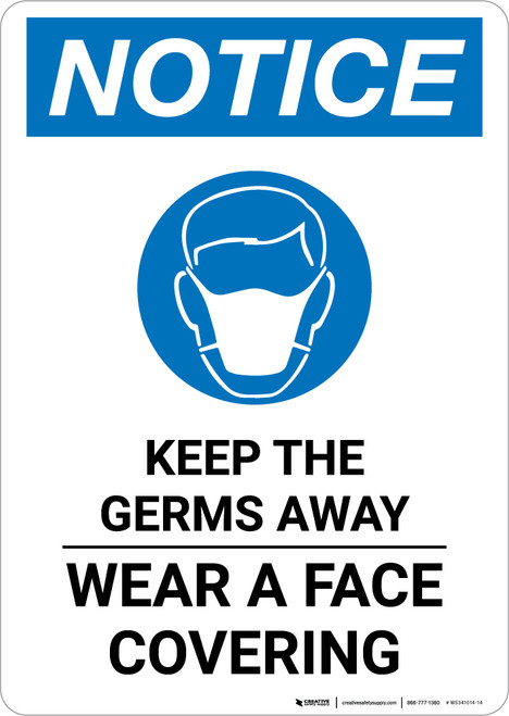 Notice: Keep The Germs Away Wear A Face Covering with Icon Portrait - Wall Sign
