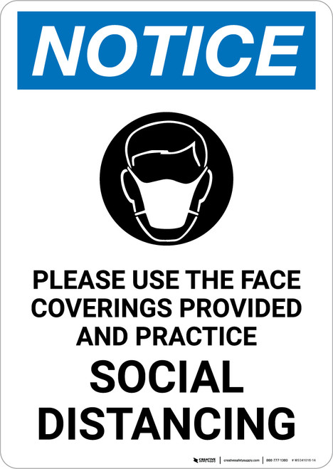 Notice: Please Use The Face Coverings Provided Practice Social Distancing with Icon Portrait - Wall Sign