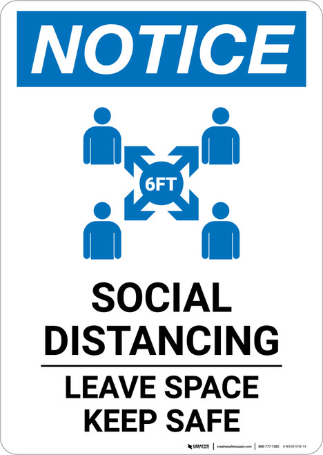 Notice: Social Distancing Leave Space Keep Safe with Icon Portrait - Wall Sign