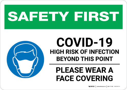 Safety First: COVID-19 High Risk Of Infection Wear Face Covering with Icon Landscape - Wall Sign
