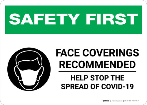 Safety First: Face Coverings Recommended COVID-19 with Icon Landscape - Wall Sign