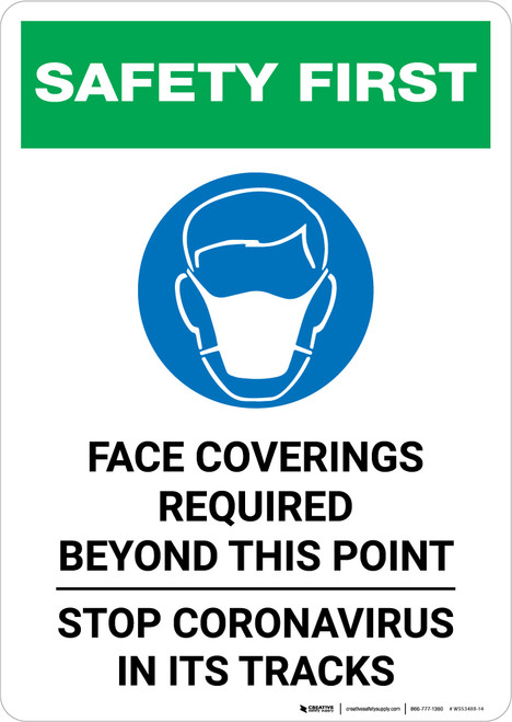 Safety First: Face Coverings Required Beyond This Point Stop Coronavirus with Icon Portrait - Wall Sign