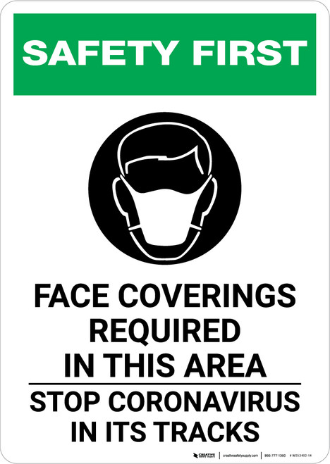 Safety First: Face Coverings Required In This Area Stop Coronavirus with Icon Portrait - Wall Sign