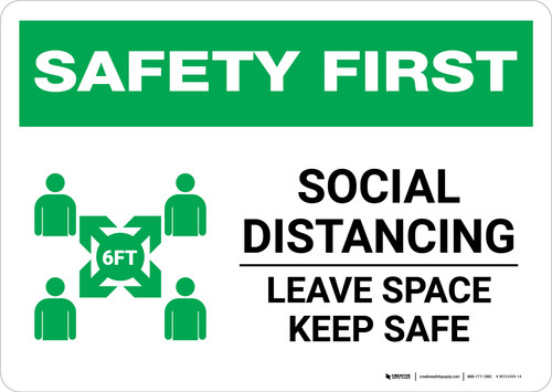 Safety First: Social Distancing Leave Space Keep Safe with Icon Landscape - Wall Sign