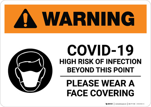 Warning: COVID-19 High Risk Of Infection Wear Face Covering with Icon Landscape - Wall Sign