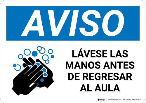 Notice: Wash Hands Before Returning To Class Spanish with Icon Landscape - Wall Sign