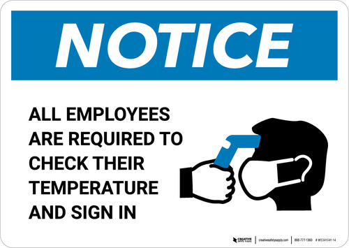 Notice: All Employees Are Required To Check Temperature with Icon Landscape - Wall Sign