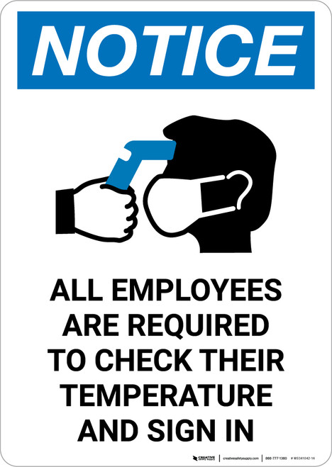 Notice: All Employees Are Required To Check Temperature with Icon Portrait - Wall Sign